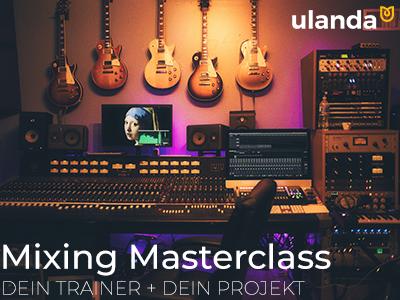 Ulanda - Mixing Masterclass